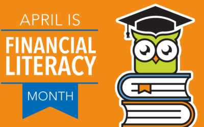 April is Financial Literacy Month. Here Are the Top 10 Things You Should Know.